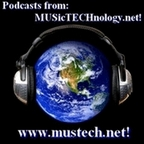 MusTech.net's Technological Music & Musings Show!